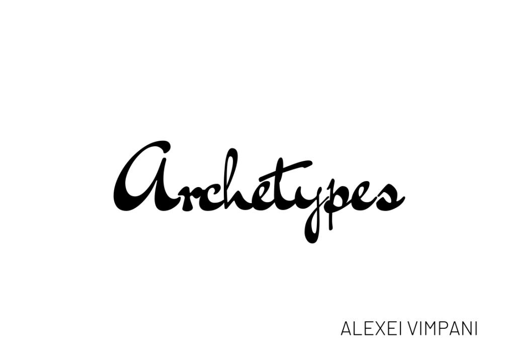 """Archetypes"" in brush stroke script, black on a white background."