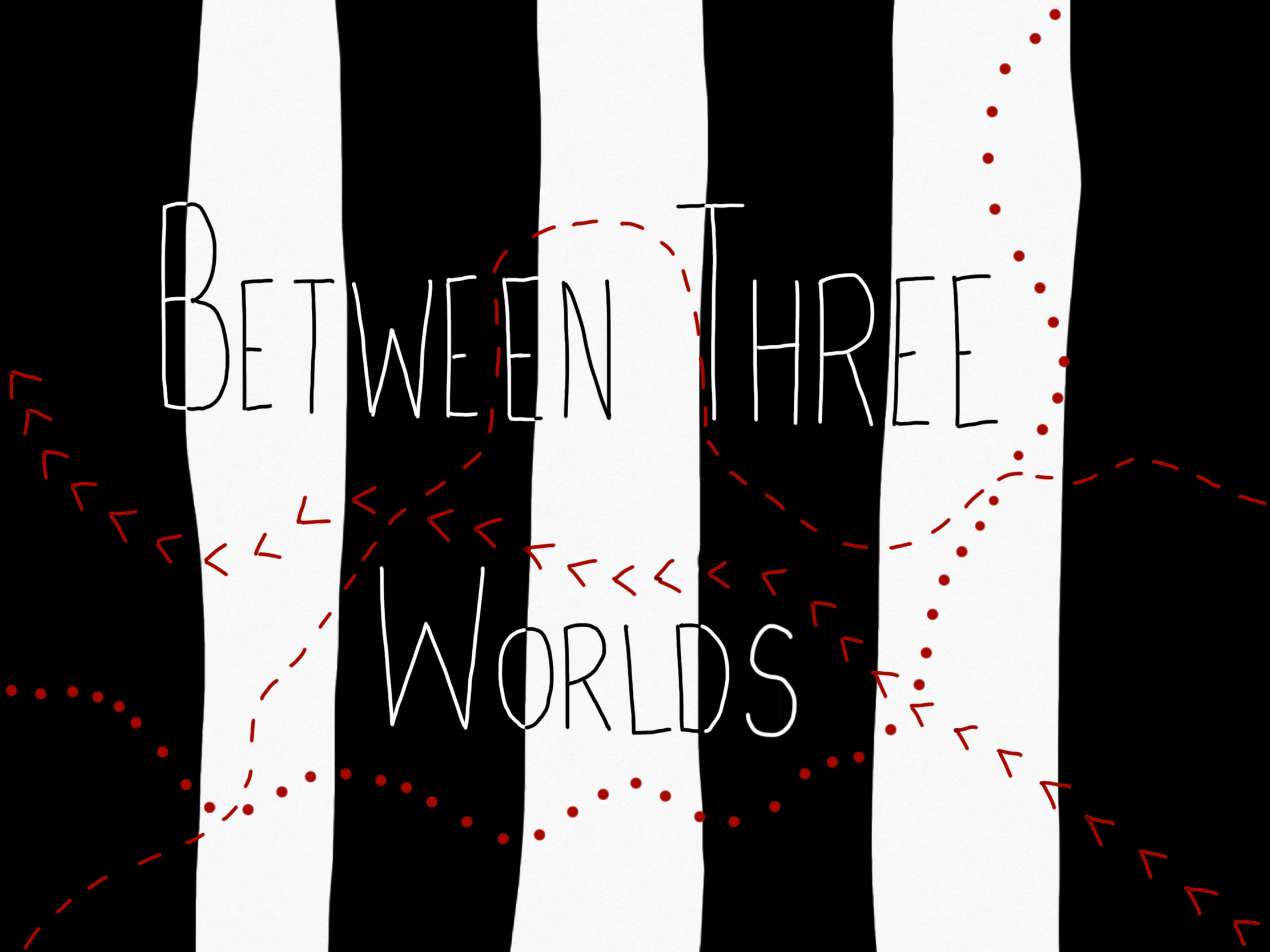 """""""Between Three Worlds"""" inverted against a black and white striped background. Three trails in red - one dots, one dashes and one arrows."""