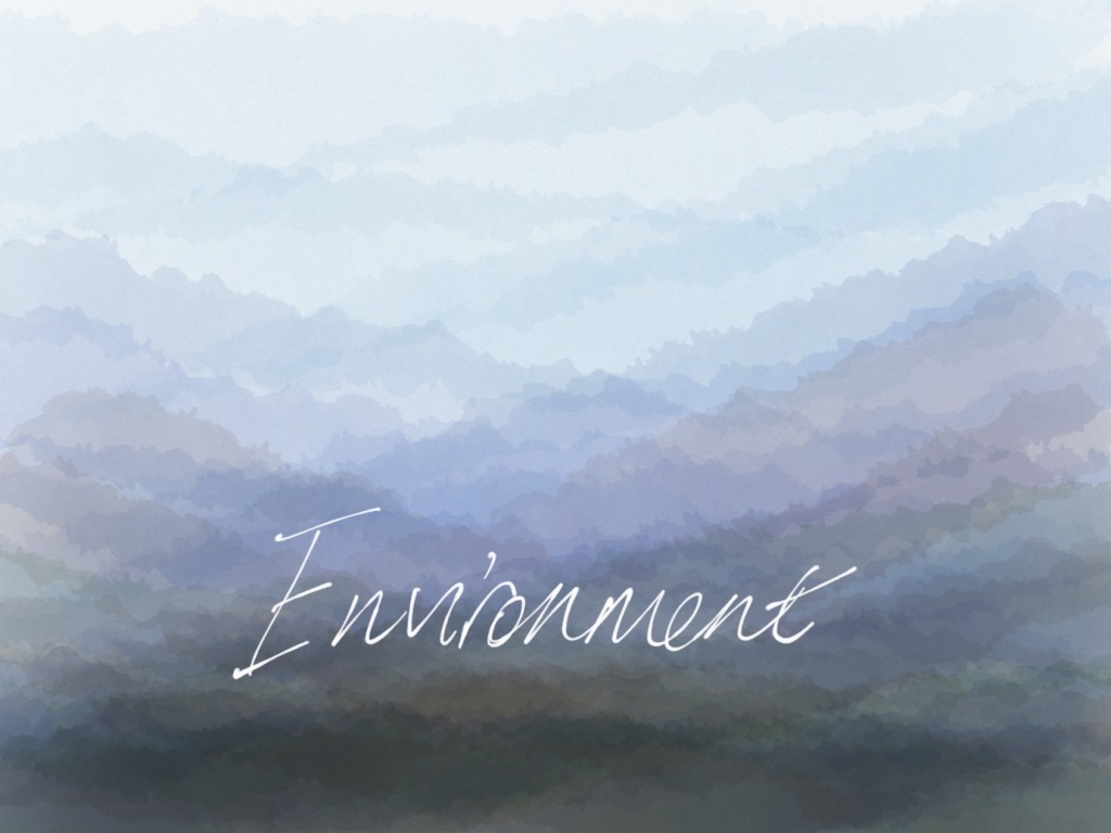 """""""Environment"""" in white against a layered watercolour background stripes of blue-green-grey that looks like mountains."""